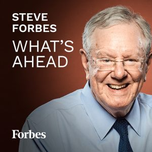 Steve Forbes on the latest trends — new COVID-19 tests and treatment