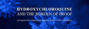Hydroxychloroquine And The Burden of Proof